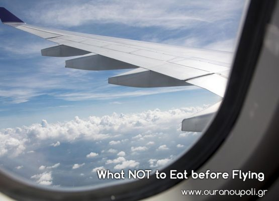 What NOT to Eat before Flying
