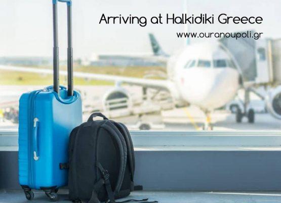 Arriving at Halkidiki Greece